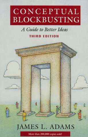 Conceptual Blockbusting A Guide to Better Ideas 3rd 9780201550863 Front Cover