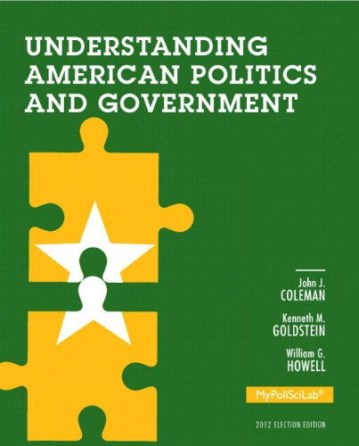 Understanding American Politics and Government, 2012 Election Edition, Books a la Carte Edition  3rd 2014 edition cover