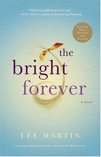 Bright Forever   2006 9780307209863 Front Cover