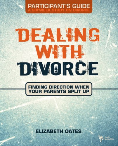 Dealing with Divorce Student's Guide   2008 9780310278863 Front Cover