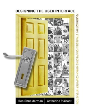 Designing the User Interface Strategies for Effective Human-Computer Interaction 4th 2005 (Revised) 9780321197863 Front Cover