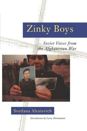 Zinky Boys Soviet Voices from the Afghanistan War N/A edition cover