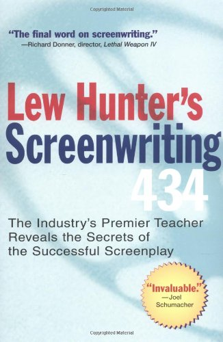 Lew Hunter's Screenwriting 434 The Industry's Premier Teacher Reveals the Secrets of the Successful Screenplay  2004 edition cover