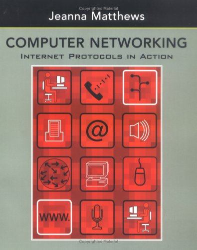 Computer Networking Internet Protocols in Action  2005 9780471661863 Front Cover