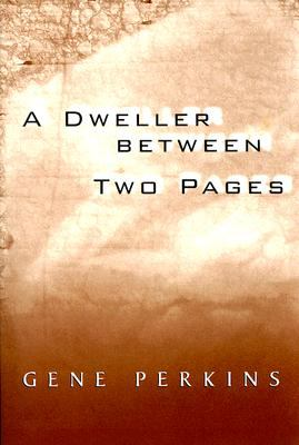 Dweller Between Two Pages  N/A 9780533156863 Front Cover