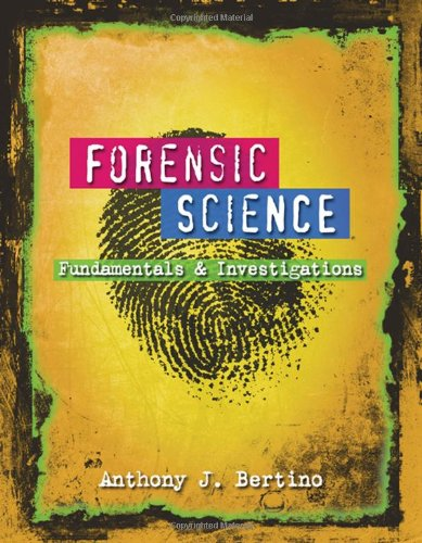 Forensic Science Fundamentals and Investigations  2009 edition cover