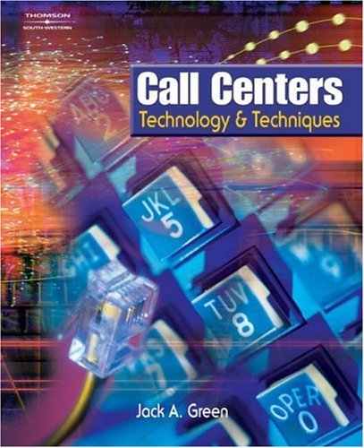 Call Centers Technology and Techniques  2003 9780538726863 Front Cover