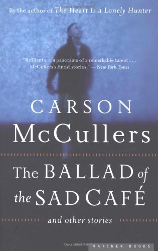 Ballad of the Sad Cafe And Other Stories  1983 edition cover
