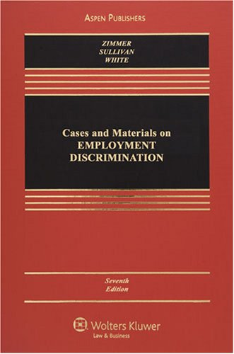 Cases and Materials on Employment Discrimination  7th 2008 (Revised) edition cover
