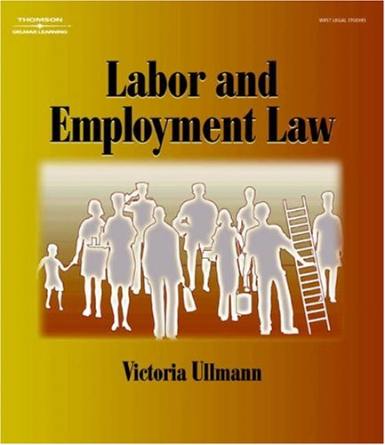Labor and Employment Law   2004 edition cover