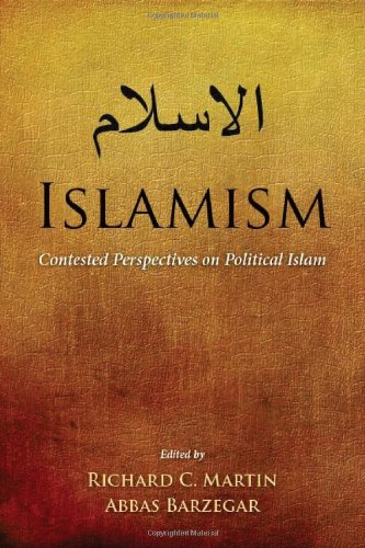 Islamism Contested Perspectives on Political Islam  2009 edition cover