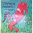 Pop-Up: Strange Animals of the Sea   1991 9780870446863 Front Cover