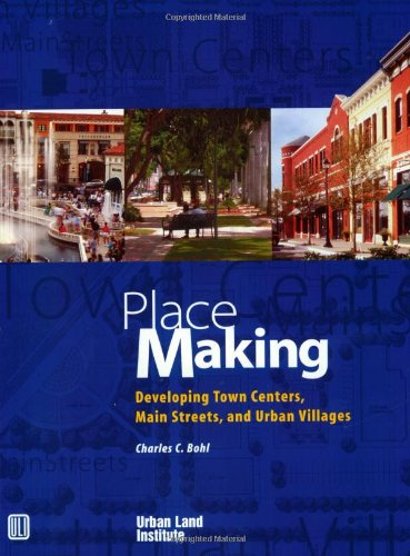Place Making Developing Town Centers, Main Streets, and Urban Villages N/A edition cover