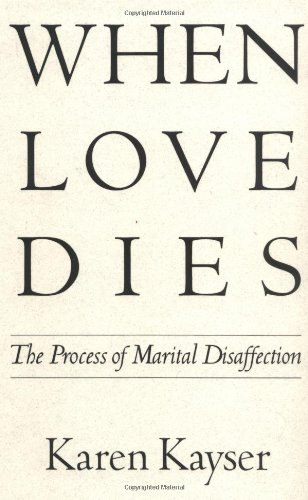 When Love Dies The Process of Marital Disaffection  1993 edition cover