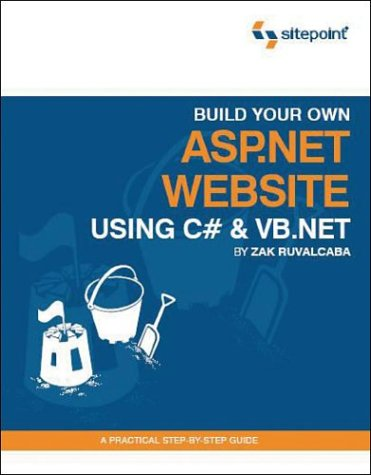 Build Your Own ASP. NET Website Using C# and VB. NET   2004 9780957921863 Front Cover