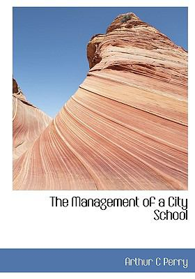 Management of a City School N/A 9781115317863 Front Cover
