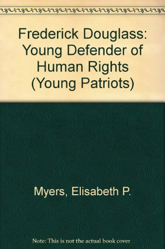 Frederick Douglass: Young Defender of Human Rights  2007 edition cover