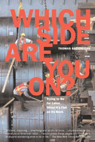 Which Side Are You On? Trying to Be for Labor When It's Flat on Its Back 2nd 2004 (Revised) 9781565848863 Front Cover