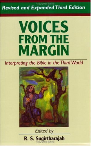 Voices from the Margin Interpreting the Bible in the Third World 3rd 2006 (Revised) edition cover