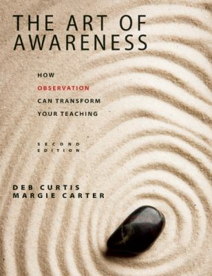 Art of Awareness How Observation Can Transform Your Teaching 2nd 2012 edition cover