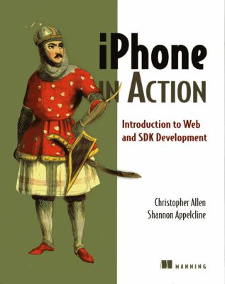 IPhone in Action Introduction to Web and SDK Development  2008 9781933988863 Front Cover