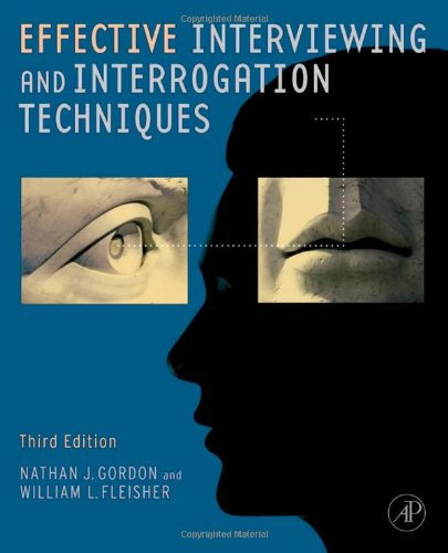 Effective Interviewing and Interrogation Techniques  3rd 2010 edition cover