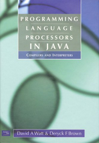 Programming Language Processors in Java Compilers and Interpreters  2000 edition cover