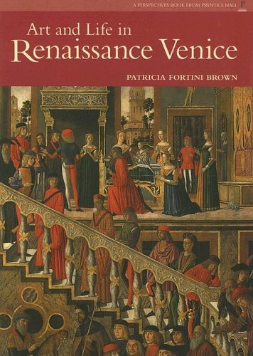 Art and Life in Renaissance Venice  2nd 2006 edition cover