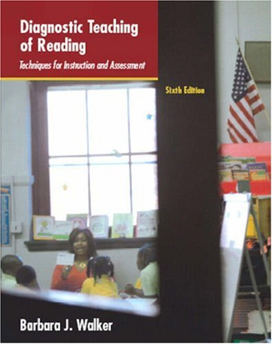 Diagnostic Teaching of Reading Techniques for Instruction and Assessment 6th 2008 edition cover