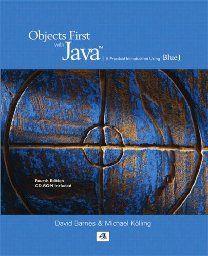 Objects First with Java A Practical Introduction Using BlueJ 4th 2009 edition cover