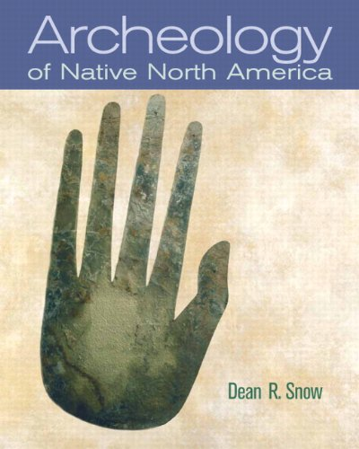 Archaeology of Native North America   2009 edition cover