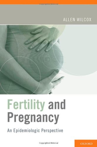 Fertility and Pregnancy An Epidemiologic Perspective  2010 edition cover