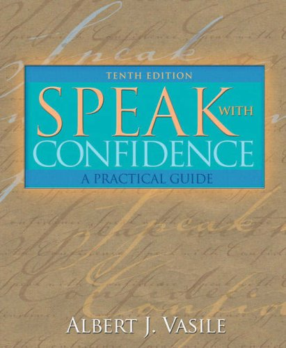 Speak with Confidence A Practical Guide 10th 2008 edition cover
