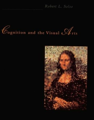 Cognition and the Visual Arts  Reprint  edition cover