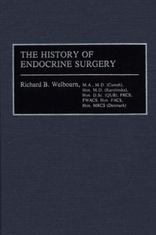 History of Endocrine Surgery  N/A 9780275925864 Front Cover
