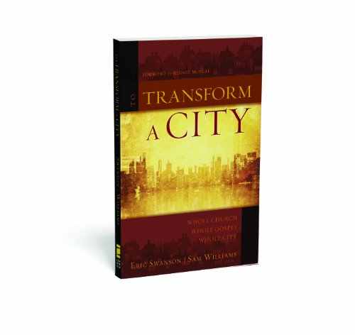 To Transform a City Whole Church, Whole Gospel, Whole City  2010 edition cover