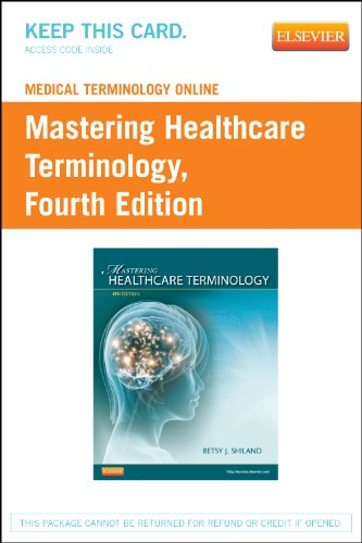 Medical Terminology Online for Mastering Healthcare Terminology  4th 2012 edition cover