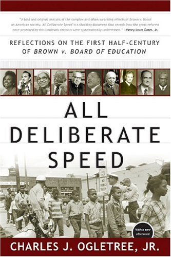 All Deliberate Speed Reflections on the First Half-Century of Brown V. Board of Education  2005 9780393326864 Front Cover