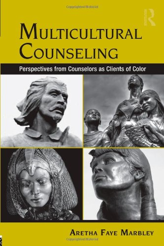 Multicultural Counseling Perspectives from Counselors As Clients of Color  2011 9780415956864 Front Cover