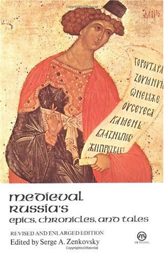 Medieval Russia's Epics, Chronicles, and Tales  Revised edition cover