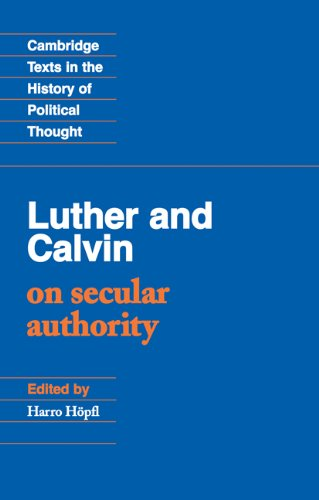 Luther and Calvin on Secular Authority   1991 edition cover