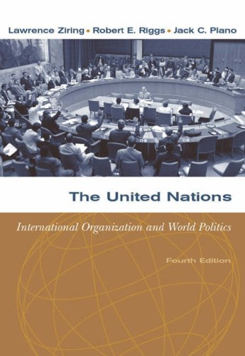 United Nations International Organization and World Politics 4th 2005 (Revised) 9780534631864 Front Cover