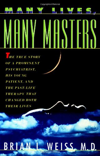 Many Lives, Many Masters The True Story of a Prominent Psychiatrist, His Young Patient, and the Past-Life Therapy That Changed Both Their Lives 20th 1988 edition cover