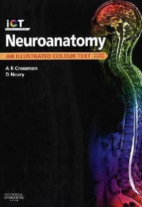 Neuroanatomy An Illustrated Colour Text 4th 2010 edition cover