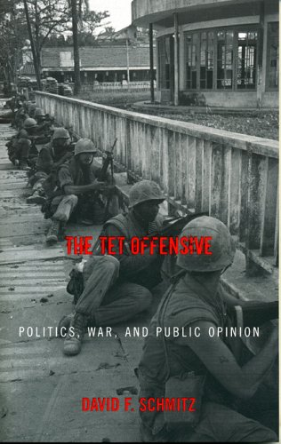 Tet Offensive Politics, War, and Public Opinion  2005 edition cover