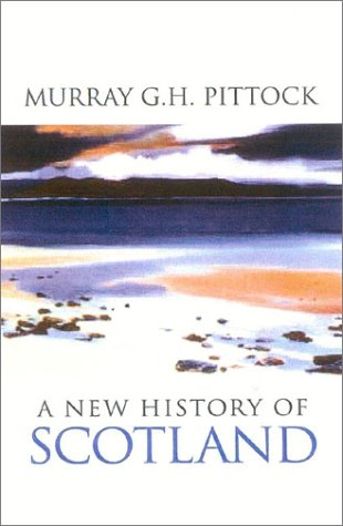 New History of Scotland  2003 9780750927864 Front Cover