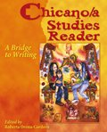 Chicano/A Studies Reader A Bridge to Writing Revised 9780757506864 Front Cover