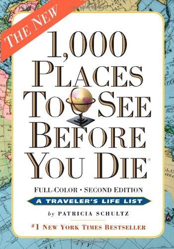 1,000 Places to See Before You Die Revised Second Edition 2nd 2012 (Revised) 9780761156864 Front Cover