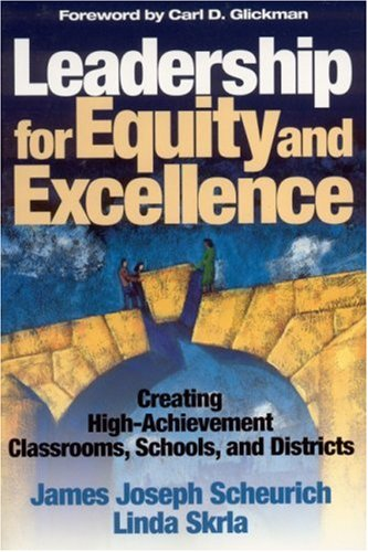 Leadership for Equity and Excellence Creating High-Achievement Classrooms, Schools, and Districts  2003 edition cover