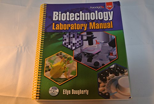 Biotechnology Laboratory Manual N/A 9780763842864 Front Cover